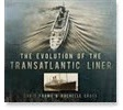 The Evolution of the Transatlantic Liner Chris Frame Rachelle Cross